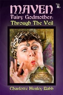 Maven Fairy Godmother:Through the Veil