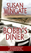 Bobby's Diner by Susan Wingate
