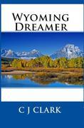 Wyoming Dreamer