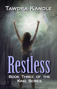 RESTLESS Book 3 of The King Series