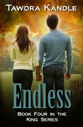 ENDLESS Book 4 of The King Series