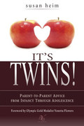 It's Twins! Parent-to-Parent Advice from Infancy Through Adolescence
