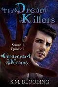 Dream Killers-Graveyard-of-Dreams