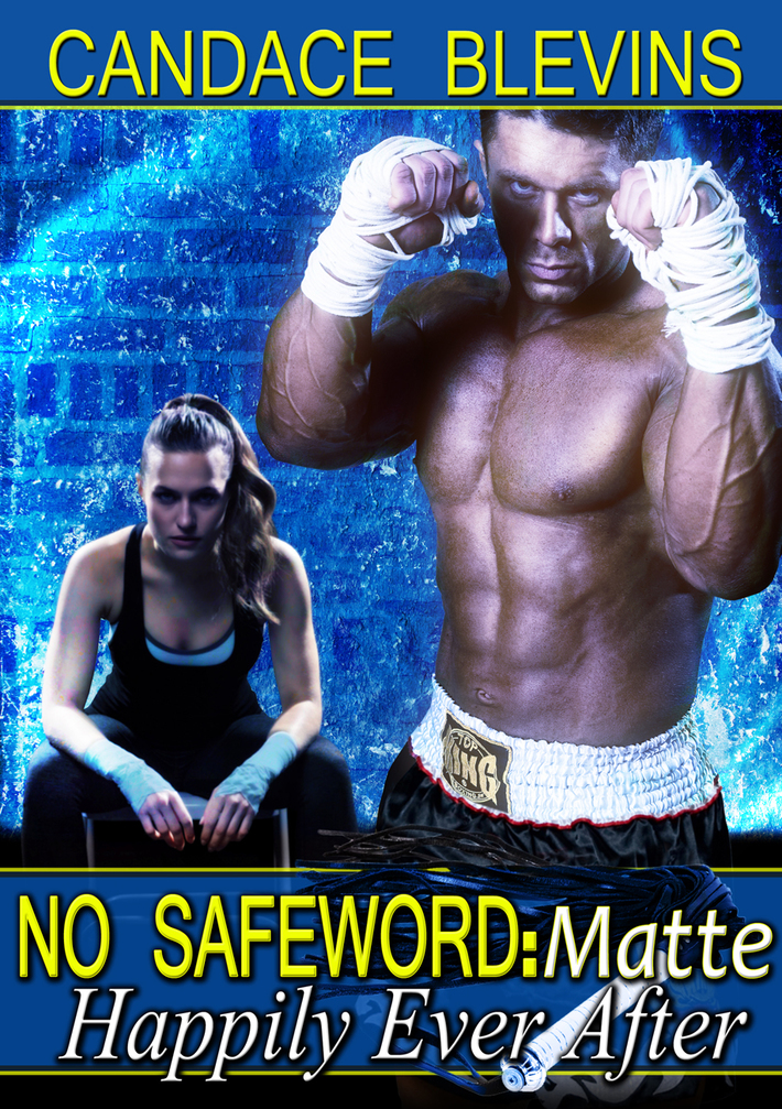 No Safeword Matte -- Happily Ever After