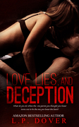Love Lies and Deceptipn by L.P. Dover