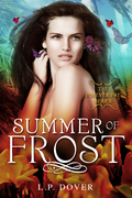 Summer of Frost- L.P. Dover