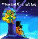 Where Did My Friend Go?