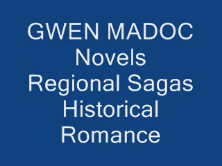 Novels by Gwen Madoc