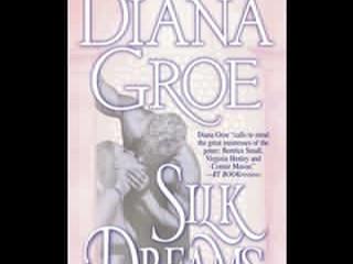 Silk Dreams by Diana Groe