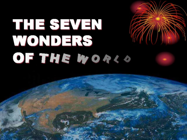 These are the real 7 wonders of the world