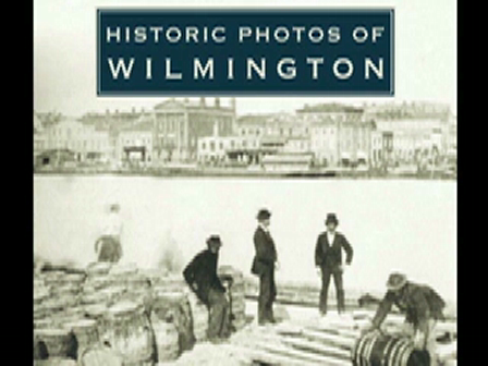 Historic Photos of Wilmington