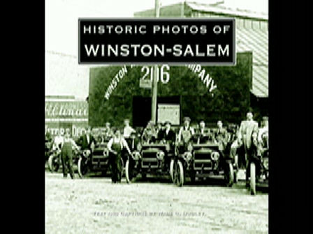 Historic Photos of Winston-Salem