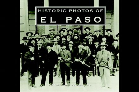 The Historic Photos of El Paso