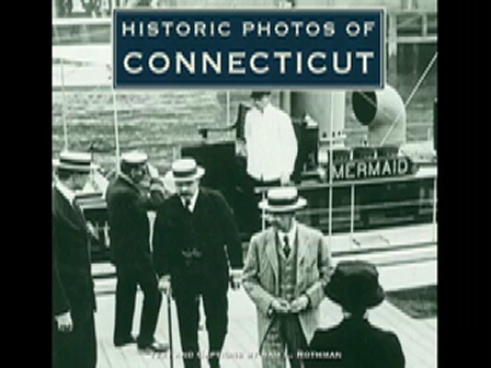 Historic Photos of Connecticut