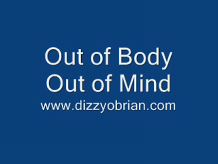 Out of Body Out of Mind