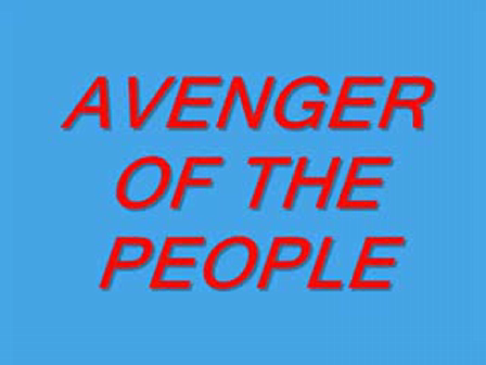 AVENGER OF THE PEOPLE