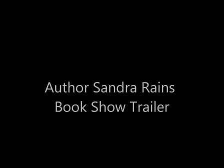 Author Sandra Rains Book Show Trailer
