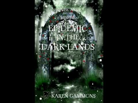 Prince Andy and the Misfits: Epidemic in the Dark Lands (Official Book Trailer for Book Two)