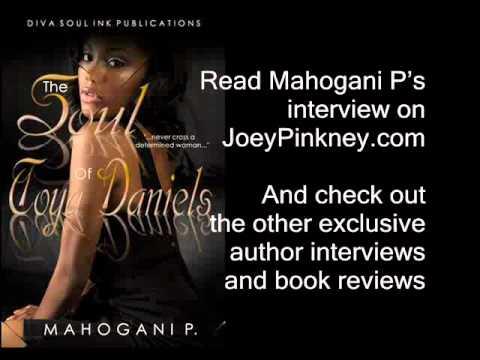 JoeyPinkney.com Presents... 5 Minutes, 5 Questions With... Mahogani P. (The Soul of Toya Daniels)