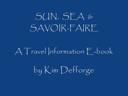 Sun Sea & Savoir-Faire Trailer March 2013