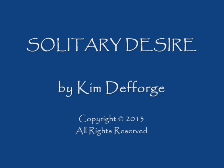 Solitary Desire Trailer Jan2013