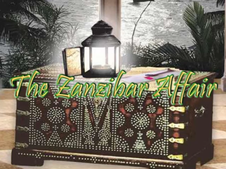 The Zanzibar Affair