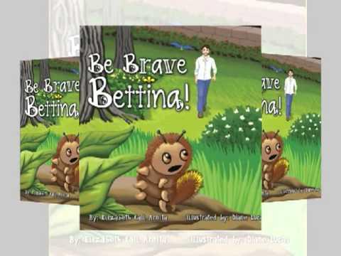 Be Brave Bettina (Book Trailer)