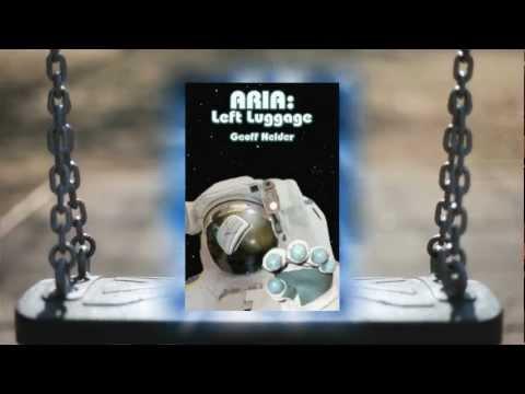 ARIA: Left Luggage (ARIA Trilogy Book 1) - by Geoff Nelder