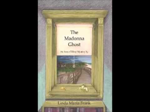The Madonna Ghost – by Linda Maria Frank
