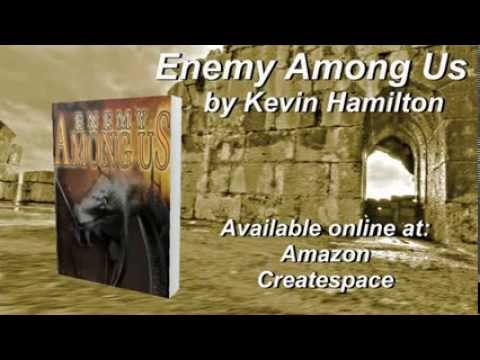 Book Video Trailer: Enemy Among Us by Kevin Hamilton