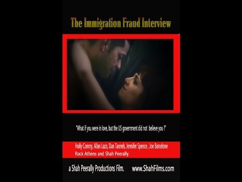 The immigration fraud interview - Full Length Movie