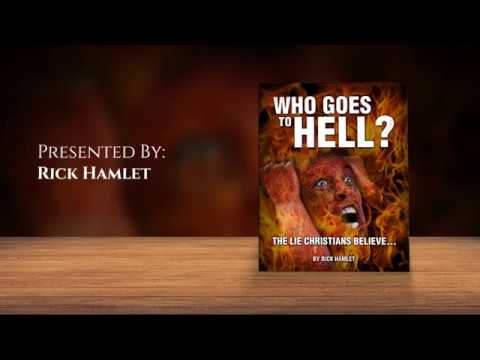Rick Hamlet - Who Goes To Hell?