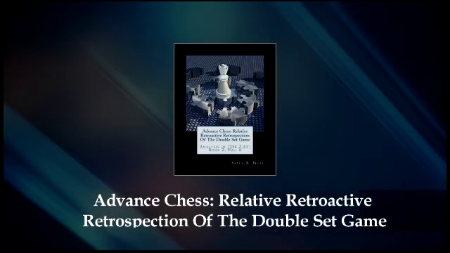 ADVANCE CHESS BOOKS:  bY: Siafa B. Neal