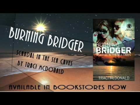 Burning Bridger: Scandal in the Sea Caves