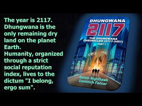 Dhungwana 2117 - The Dhungwana Chronicles (2117-3451) Part 1