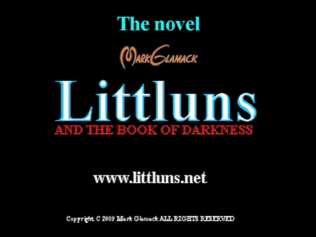 """Littluns:And the Book of Darkness"""