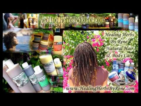 Natural Hair Product Review By Nappturalite Radio!! Healing Herbs By Rene'