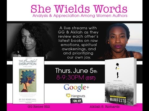 She Wields Words with GG Renee Hill and Akilah S Richards