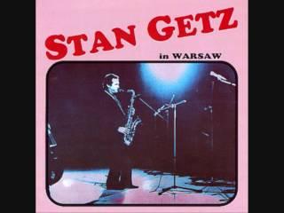 Stan Getz in Warsaw