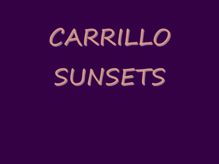 Carrillo Sunsets