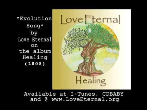 Love Eternal - Evolution Song