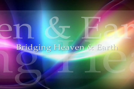 Bridging Heaven & Earth Presents: International Healing Art/Music Video # 10