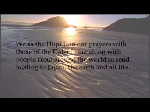The Hopi Nation Call for Prayer for Japan and our  World [Update][Historic Announcement!]