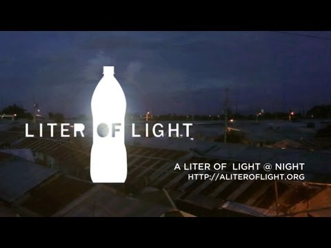A Liter of Light @ Night