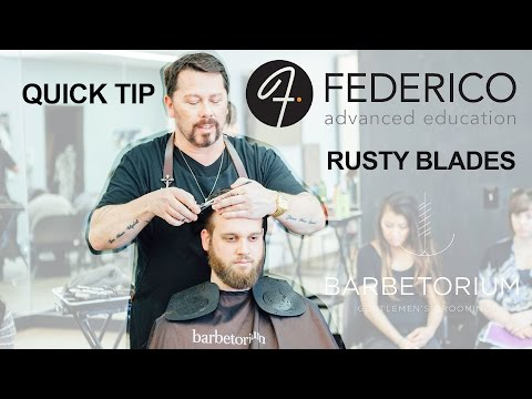 Quick Tip By Rusty Blades Jes Sutton of the Barbertorium @ FEDERICO advanced