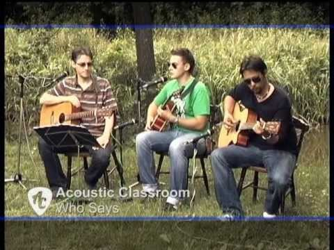 Acoustic Classroom: Who Says (by John Mayer)