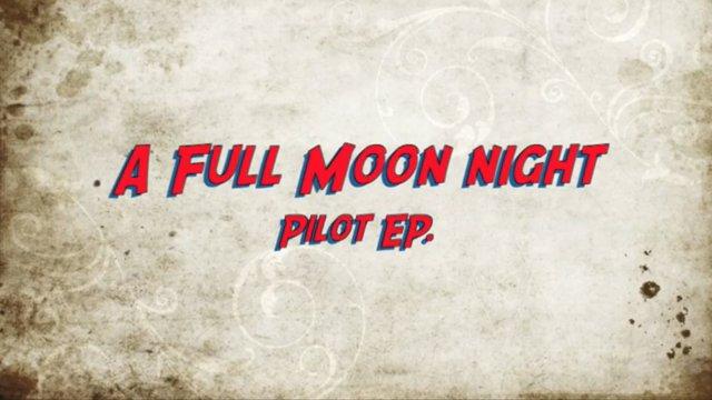 A Full Moon Night - Animatics