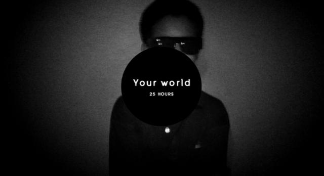 MV Your world - 25Hours