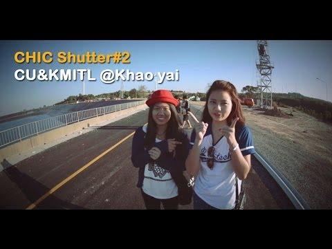 CHIC Shutter#2 CU&KMITL @Khao yai