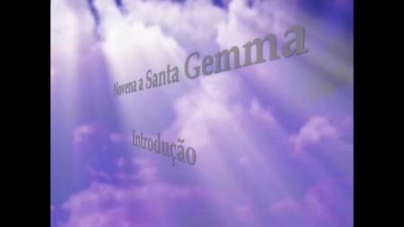 Santa Gemma Galgani - Novena - Introdução
